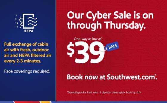 CYBER MONDAY: Southwest Airlines, fares from $39 or 2300 Rapid Rewards® points one-way